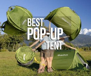 Best Pop-Up Tents for the UK in 2019 (August Update)